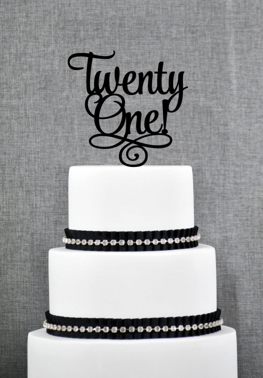 Twenty First Birthday Cake Topper Classy 21st One S246