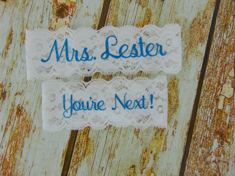 Mariage - Personalized Garters, Something Blue, You're Next