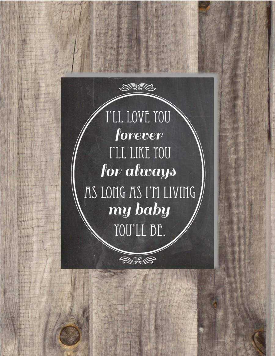 I Love You Forever I Like You For Always Quote Instant Download 8X10 I'll Love You Forever I'll Like You For