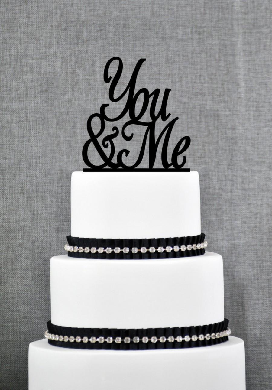 Mariage - You & Me Wedding Cake Topper, Script You and Me Cake Topper, Elegant Wedding Cake Topper- (S061)