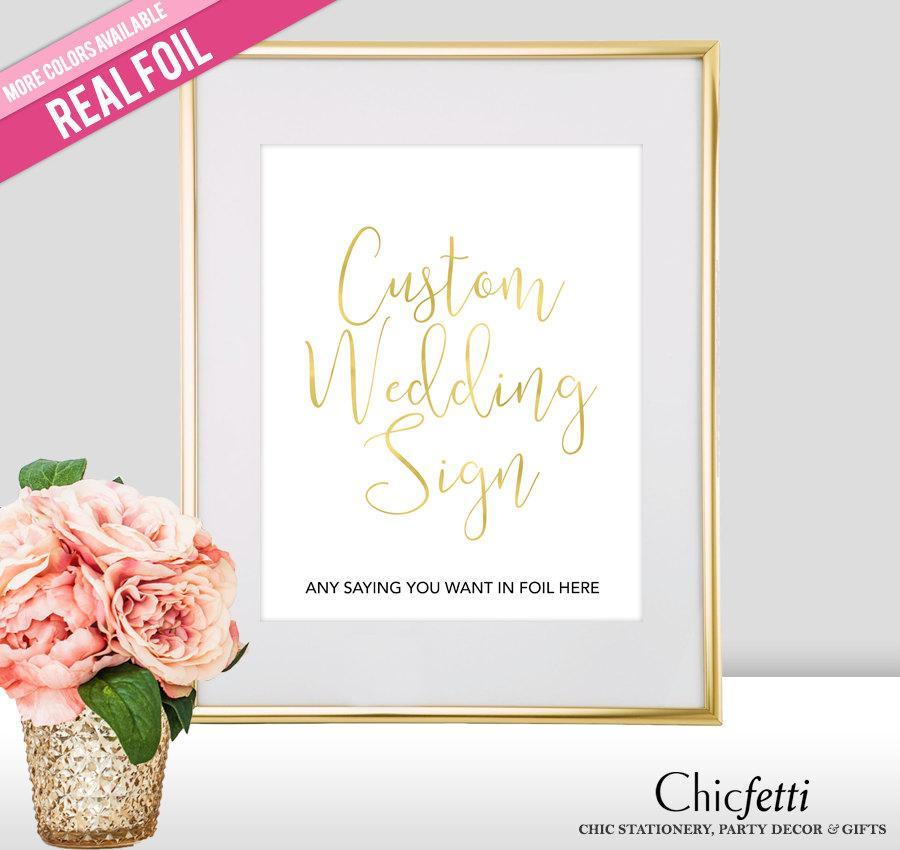 Свадьба - Custom Wedding Sign - Real Gold Foil - Wedding Signs - Gold Wedding Signs - Gold Wedding Decor - Dessert Table Sign - Rose Gold Wedding Sign