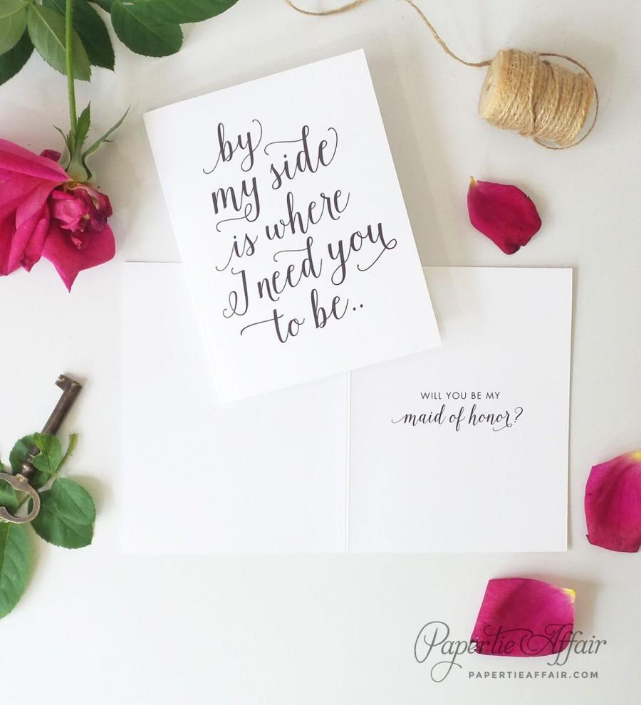 Hochzeit - Will You Be My Bridesmaid Card Set - By My Side Is Where I Need You - By My Matron of Honor, Maid Of Honor - Proposal Idea, Dancing Script