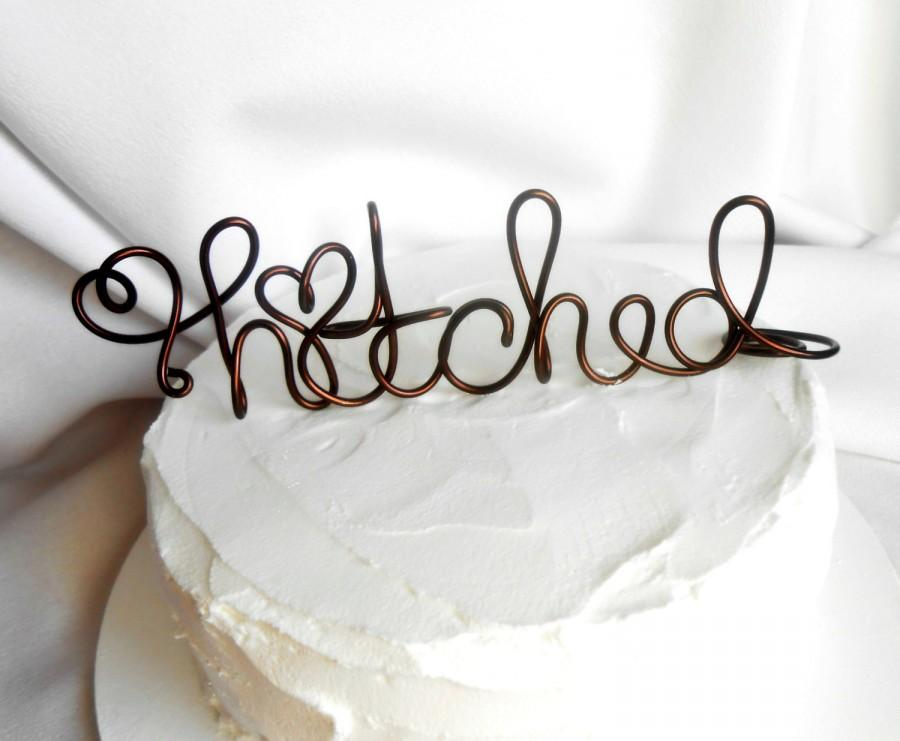 Свадьба - Rustic Wedding Decor, Hitched Cake Topper, 6 Inch