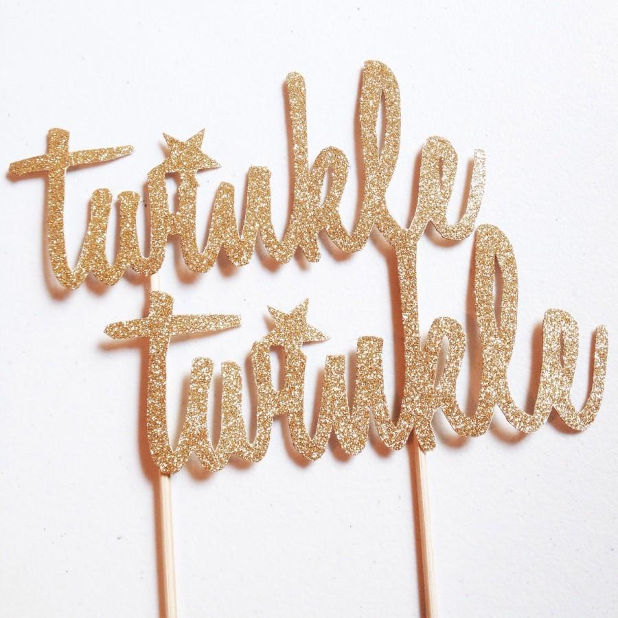 Свадьба - Twinkle Twinkle Cake Topper- Gold Glitter - Baby Shower - Birthday Party