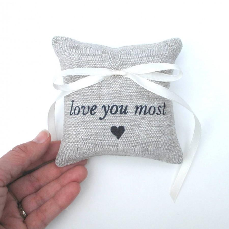 Свадьба - Ring Bearer Pillow, Wedding decor, Love you most, ring pillow, 4 x 4 inches - Choose your fabric and ink color