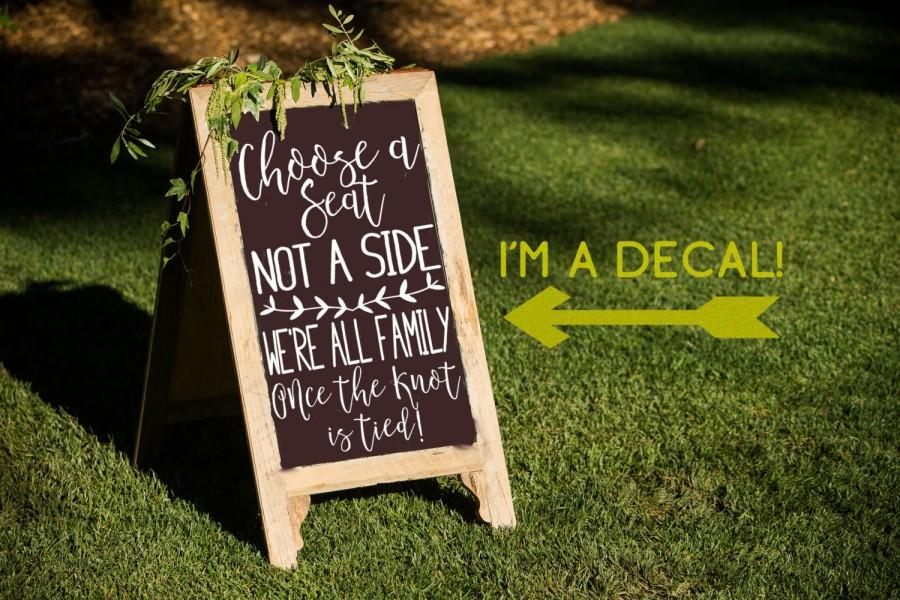 Mariage - Choose a Seat Not a Side Decal, Ceremony Sticker, Chalkboard Wedding Vinyl Letters, DIY Wedding Craft, DECAL ONLY, Wedding Seating Sign