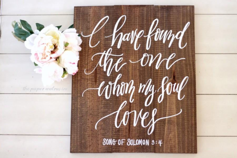 I Have Found The One Whom My Soul Loves Sign Song Of Solomon Verse Rustic Wedding Home Decor