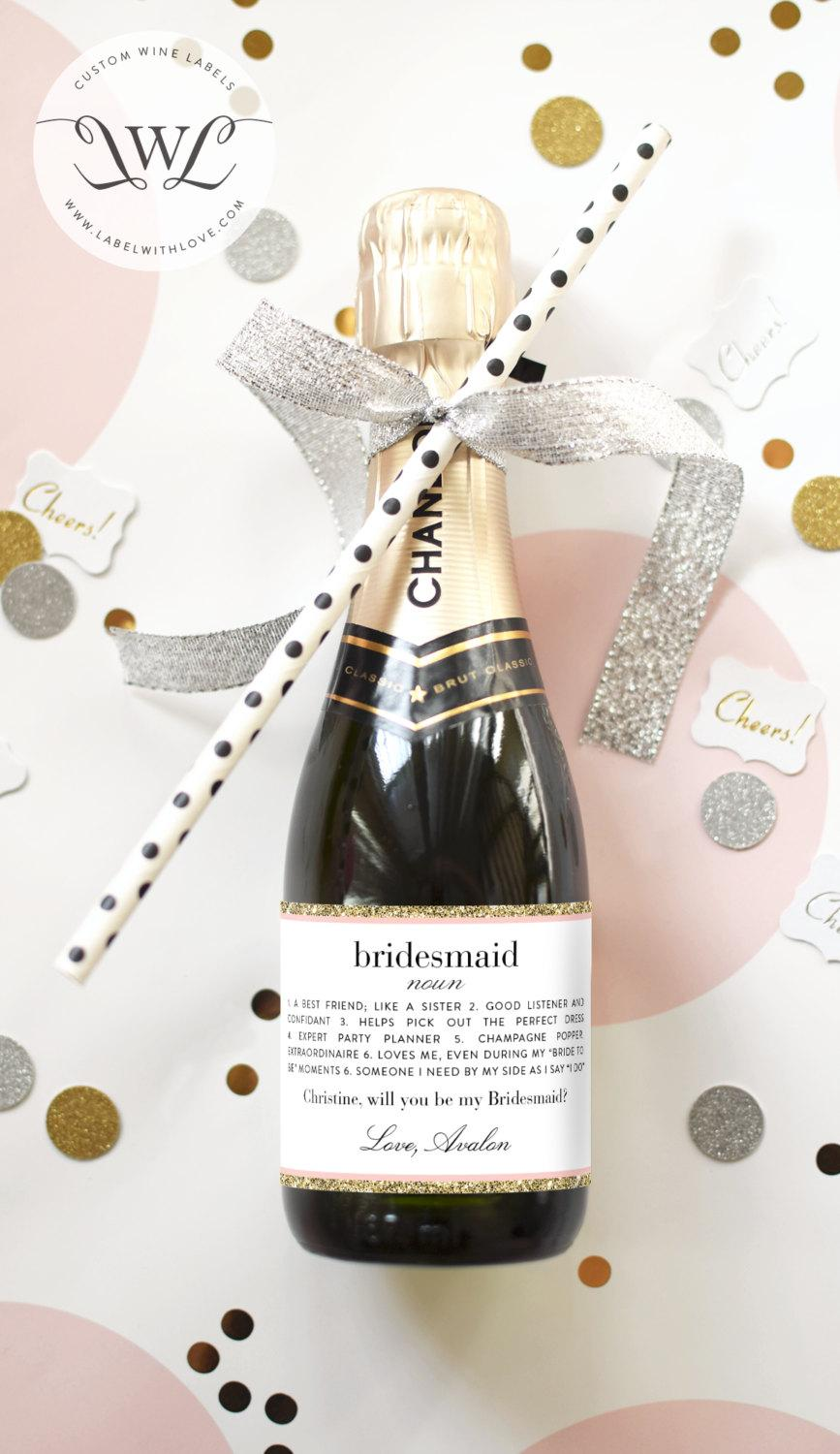 Wedding - Custom Bridesmaid Proposal Gift - Bridesmaid Wine Bottle Label - Asking Bridesmaid Will You Be My Bridesmaid Champagne Label Gift