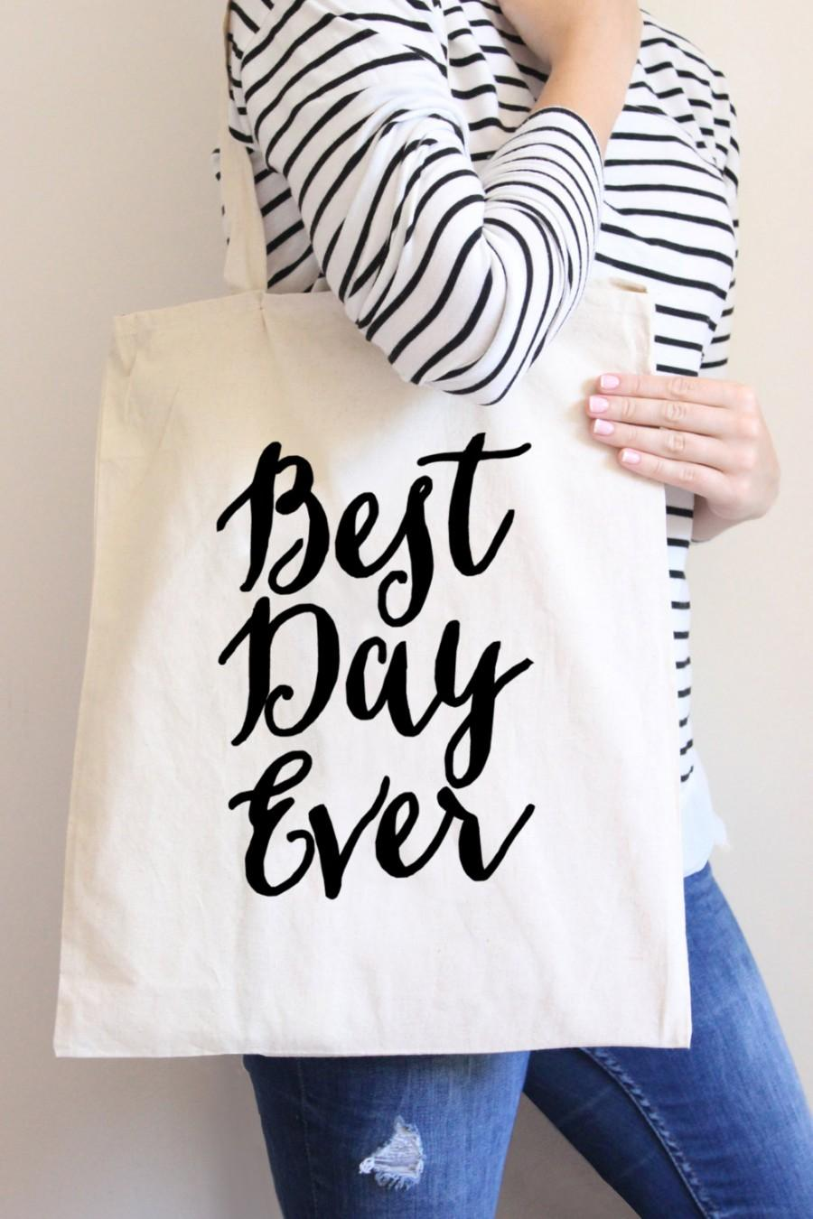 Tote Bag Best Day Ever Wedding Party Gift Gift For Bride Or