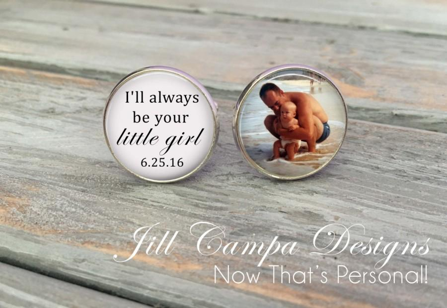"""Mariage - Father of the Bride Cufflinks - """"I'll always be your little girl"""" - Custom Photo Cuff Links -  cufflinks - Father of the bride cuff links"""