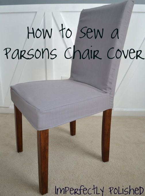 Mariage - How To Sew A Parsons Chair Cover