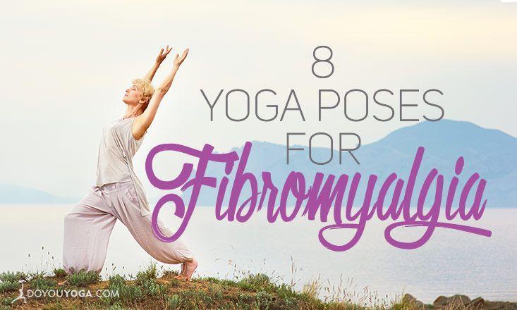 Mariage - 8 Yoga Poses For Fibromyalgia