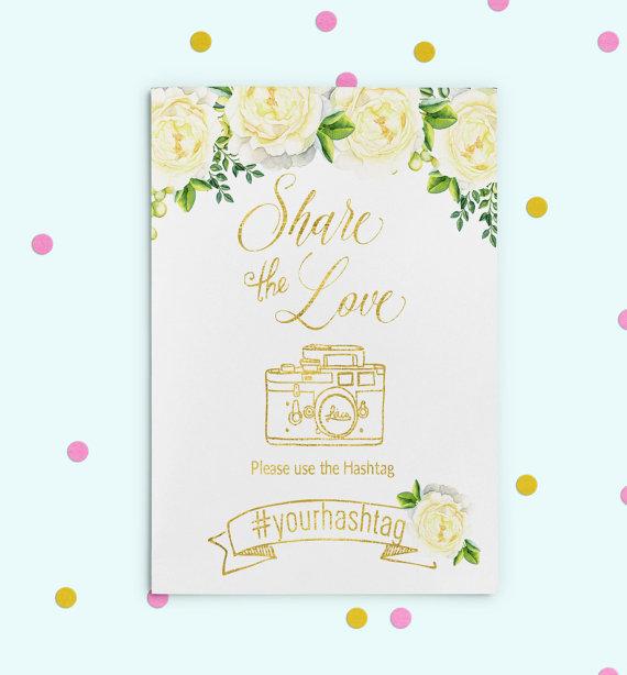 Свадьба - Instagram Hashtag Sign Gold foil Printable Wedding Sign Wedding Share love sign Wedding Instagram Custom White peonies Hashtag Sign idw27