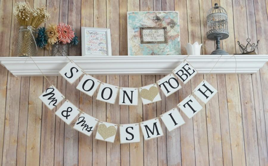 Mariage - Soon to be Mr and Mrs  banner, Wedding Banner, Wedding Decor, Engagement party decor
