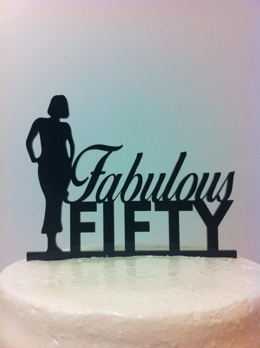 Mariage - Fabulous Fifty Birthday Cake Topper