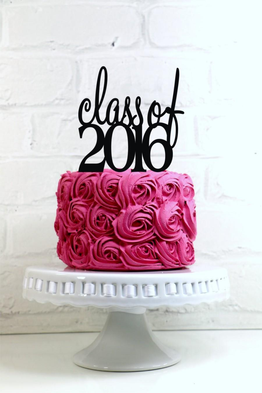 Mariage - Class of 2016 Graduation Party Cake Topper or Sign