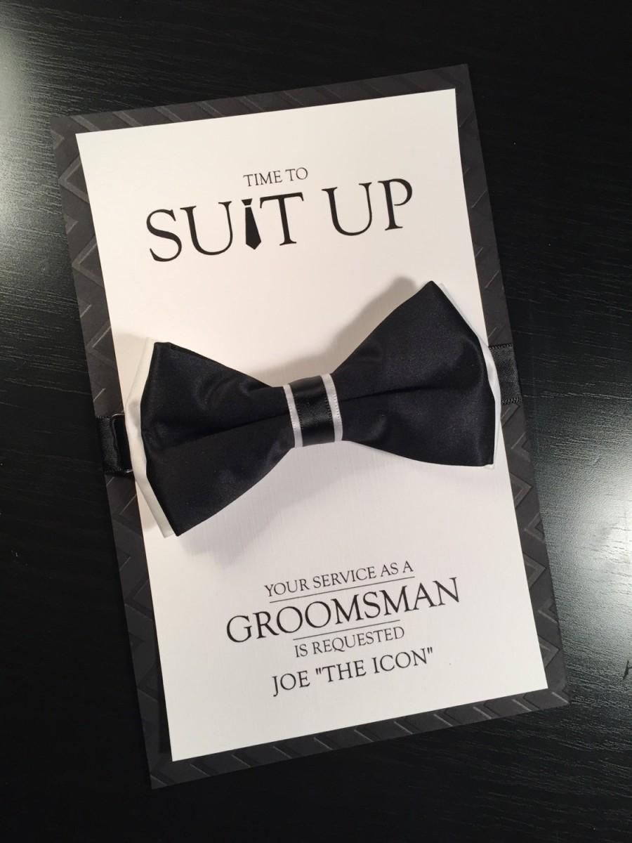 Groomsman Card Time To Suit Up Bow Tie Your Service Is Requested Best Man Groomsmen Ring Bearer Usher Way Ask Wedding B W