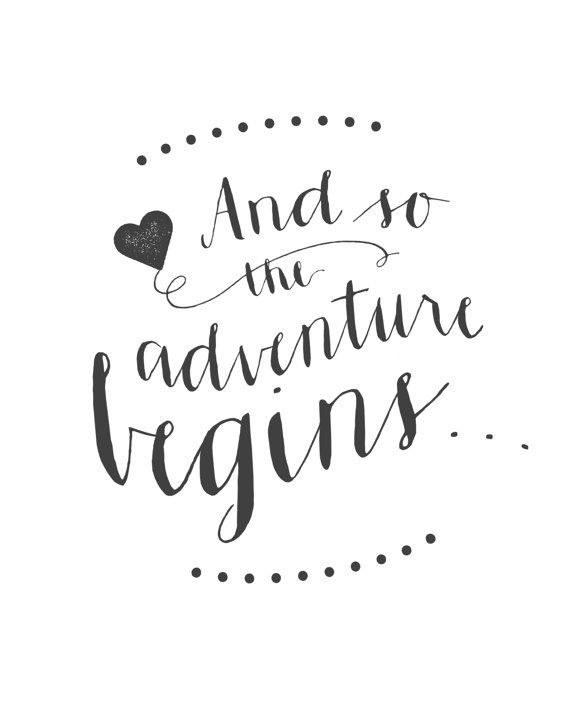 "Printable Wedding Sign - ""And So The Adventure Begins..."" Elegant Calligraphy Sign #2549865 ..."