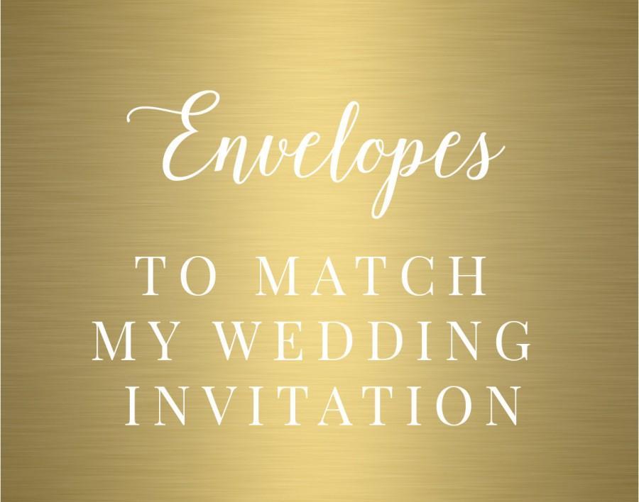 Свадьба - CUSTOM ENVELOPES to match my Wedding Invitations-Matching fonts-Custom Envelopes-Wedding Printable-Custom Wedding Branding