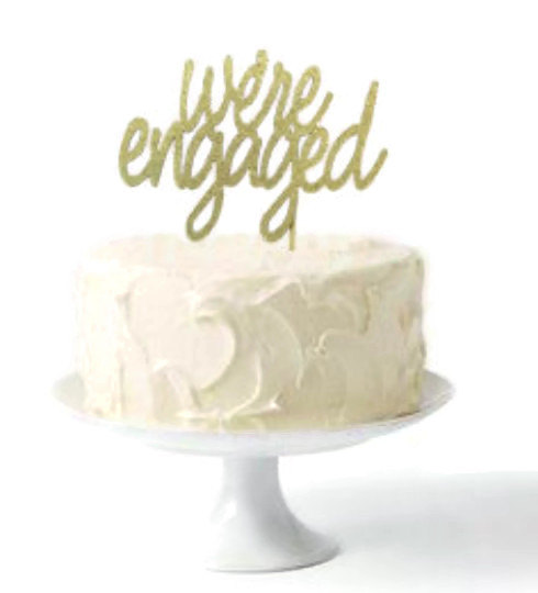 Mariage - Cake Topper ~ we're engaged ~ gold glitter - other colours available ~ engagement cake topper