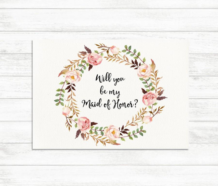 Wedding - Will You Be My Maid of Honor, Floral Printable Maid of Honor Card, Maid of Honor Proposal Card, Floral Bridesmaid Printable