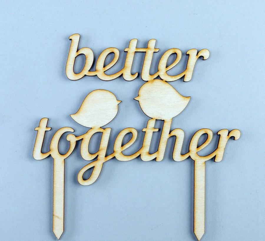 Wood Cake Toppers Better Together Vintage Cake Toppers Wedding