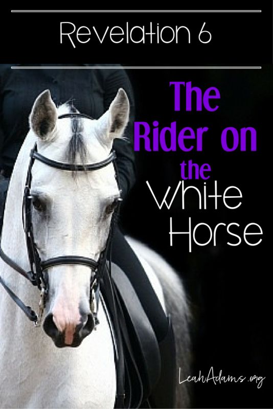 The Rider On The White Horse ~ Revelation 6 #2554007 - Weddbook