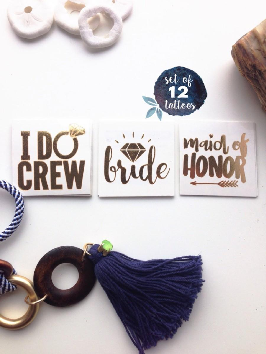 Mariage - I Do Crew gold flash tattoos // 12 Tattoos // For bachelorette parties // Hen do Parties // UK brides // Wedding in Nashville // Vegas Wed