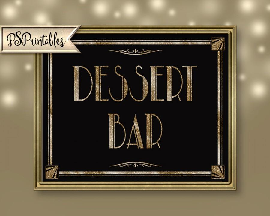 Hochzeit - Printable Deco DESSERT BAR Sign - Art Deco-Roaring 20's Great Gatsby Sign - Four Sizes -  instant download - DIY-black and gold wedding