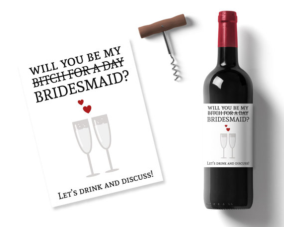 Свадьба - funny will you be my bridesmaid idea, printable wine label, will you be my bitch, personalised wine label, bitch bridesmaid wine stickers