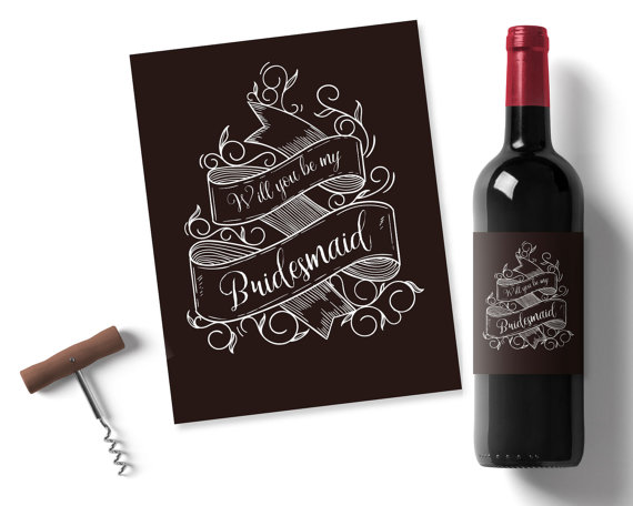 photo about Printable Wine Labels known as Will Yourself Be My Bridesmaid, Printable Wine Label, Chalk Wine