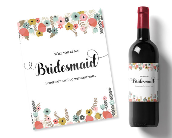 Will You Be My Bridesmaid Idea, Flowers Printable Wine ...