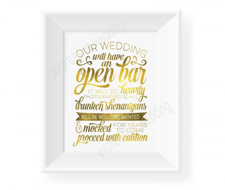 Wedding - 5x7, 8x10, 11x14 Printable Wedding Bar Sign Wedding Open Bar Sign Open Bar Wedding Sign Drunken Shenanigans Sign C6 WOBS GOLD
