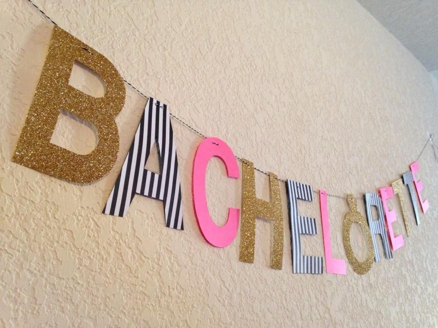 Hochzeit - Bachelorette Banner - Pink/Glitter Gold/Black & White Stripes
