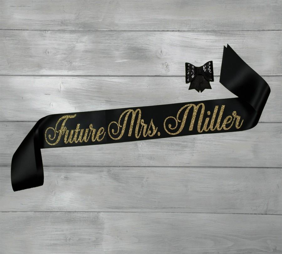 bachelorette sash future mrs sash bride to be sash bridal shower sash personalized glitter