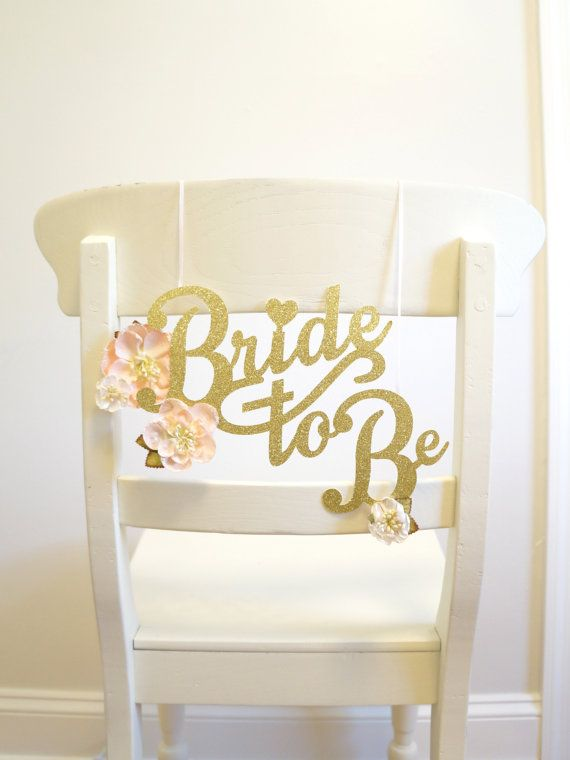 bridal shower chair decoration wedding shower chair decoration bride to be chair sign bridal shower decoration gold glitter