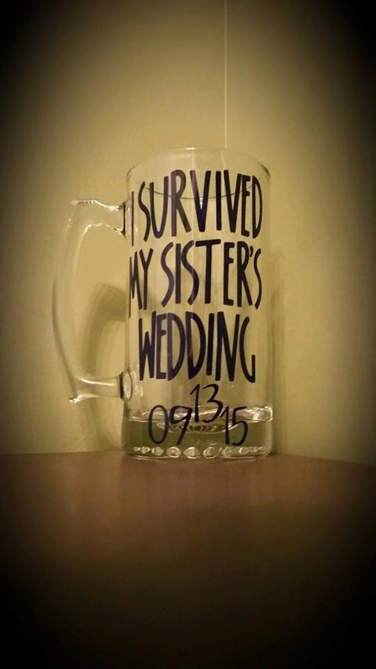Mariage - I Survived My Sister's/Brother's Wedding BEER Mug; Sister/Brother of the Bride/Groom; Parent Gifts/Presents; Wedding; Bridal Party