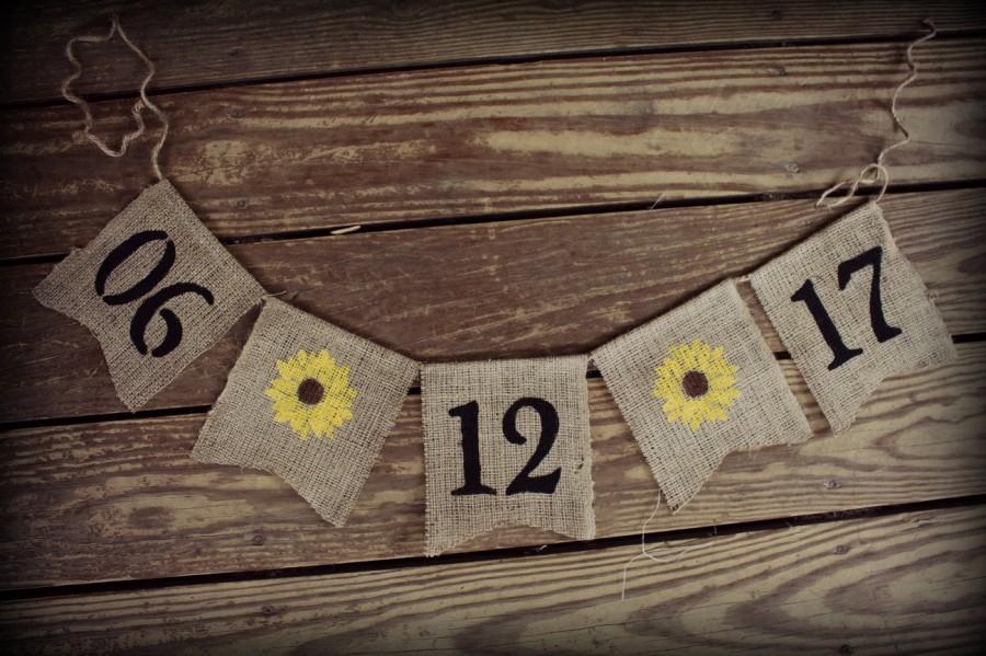 Свадьба - Save the Date ~ Burlap Wedding Banner/Bunting ~ Engagement Birthday Photo Prop BUNTING Sunflower custom