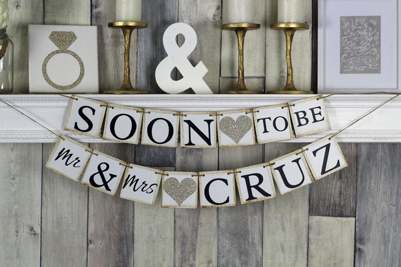 Wedding - Soon to Be Mr and Mrs Banner, Soon to be banner, Engagement Party Decor, Engagement Party Ideas, Engagement Banner, She said yes