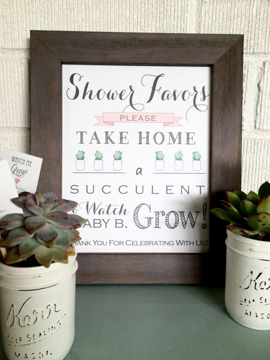 PRINTABLE - Watch Me Grow Sign- Please Take Your Favor - Succulent ...