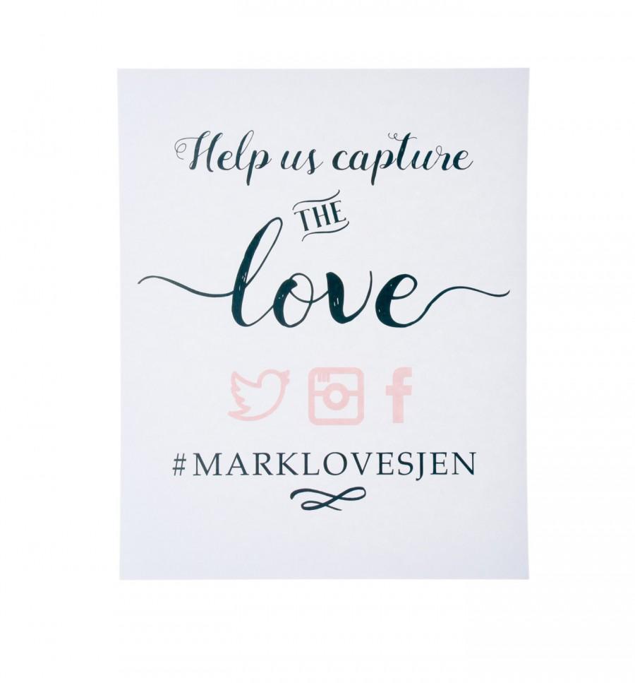 Свадьба - DIGITAL FILE ~ Capture the Love Wedding Sign ~ Wedding Social Media Sign ~ Wedding Hashtag Sign