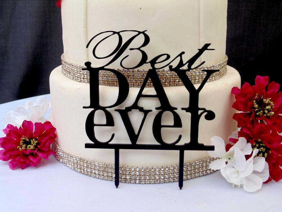 زفاف - Best Day Ever Wedding Acrylic Cake Topper