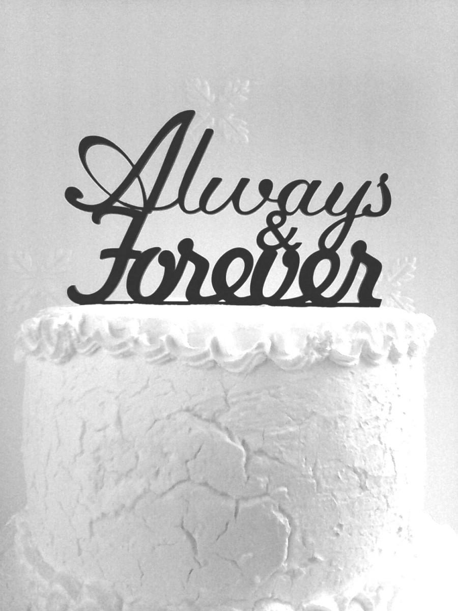 Mariage - Always & Forever Cake Topper - Custom Wedding Cake Topper, Romantic Wedding Cake Decoration, Love Cake Topper, Traditional Cake Topper