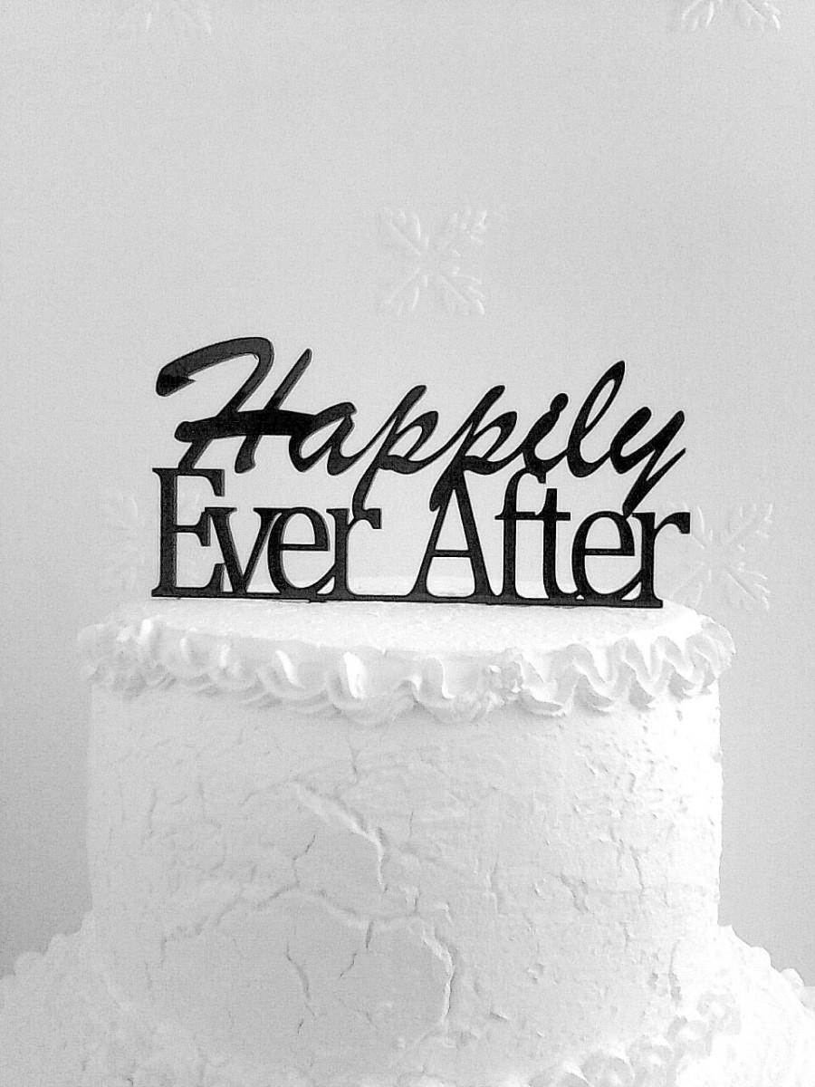 Hochzeit - Happily Ever After Cake Topper - Custom Wedding Cake Topper, Romantic Wedding Cake Decoration, Love Cake Topper, Traditional  Cake Topper