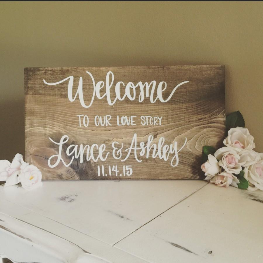 Свадьба - Welcome to our love story // hand lettered hand painted wood sign // custom wedding sign // wedding decor