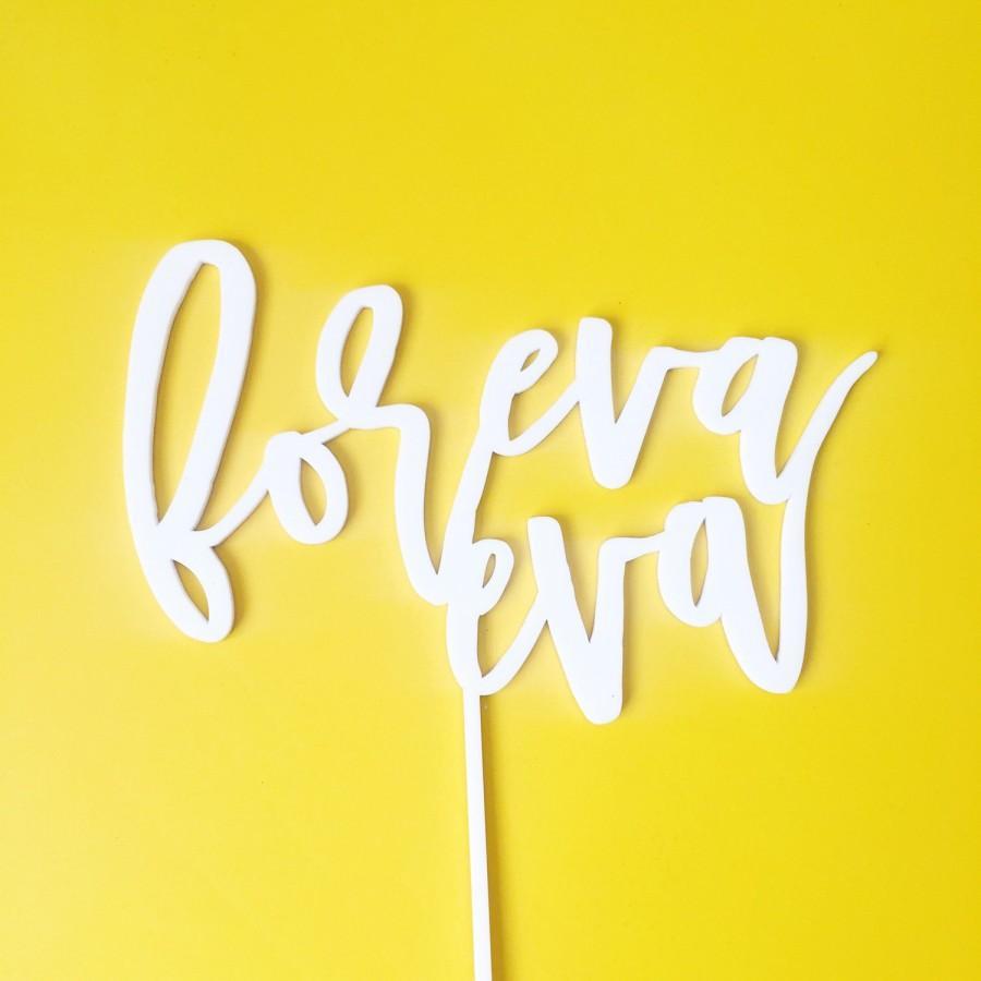 Foreva Eva Wedding Cake Topper, Laser Cut, Acrylic #2573645 - Weddbook