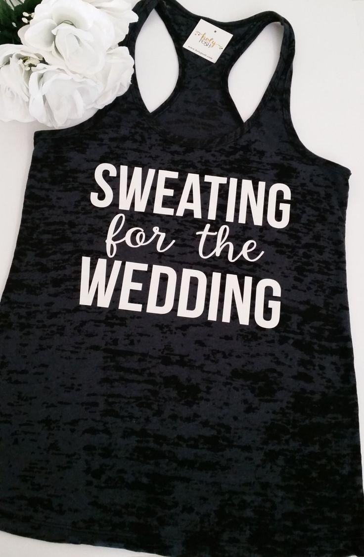 Mariage - Sweating For The Wedding Burnout Tank Top- Workout Tank- Bride Tank- Fitness Tank- Mrs- Running Tank. Gym Tank. Exercise Shirt. Wedding Day