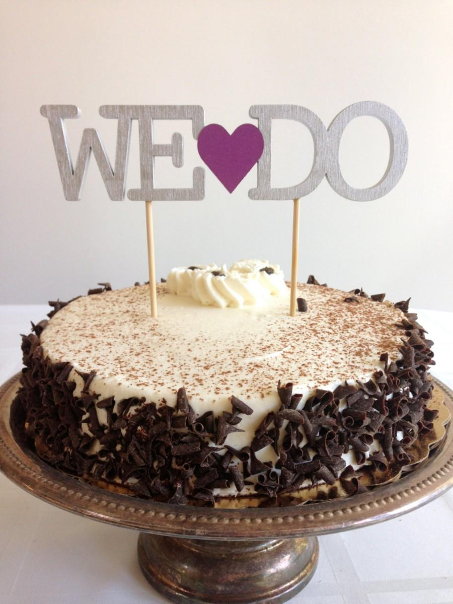 Mariage - We Do - Modern Wedding Cake Topper With Heart Accent