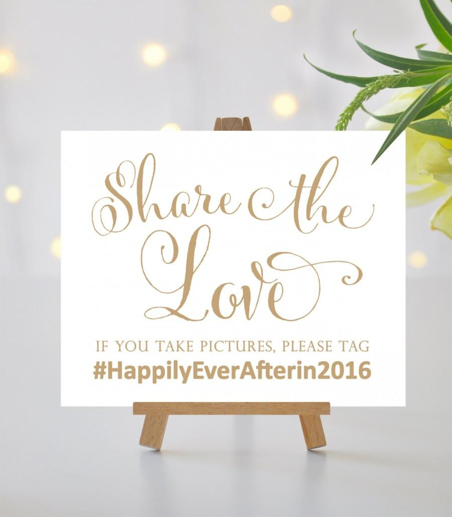 Wedding - Share the Love Sign - 8 x 10 sign or 5 x 7 sign - Personalized Hashtag Sign - Bella Antique Gold - I Create and You Print