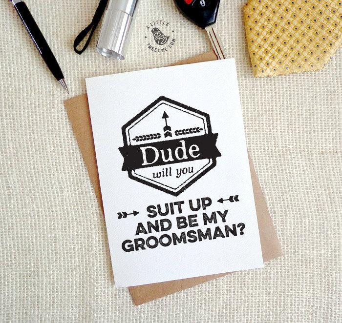 Mariage - Groomsman Invitations. Will you be my groomsman? Dude will you suit up card. Groomsman cards. Best man, Usher. GC316
